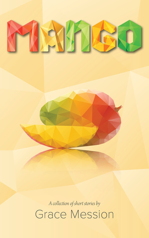 Mango: A collection of short stories