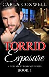 Torrid Exposure: A New Adult Romance Series - Book 1