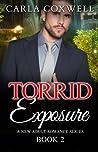 Torrid Exposure: A New Adult Romance Series - Book 2