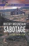 Rocky Mountain Sabotage