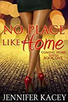 No Place Like Home (Coming Home Series Book 1)