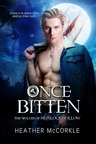 Once Bitten (The Wolves of Hemlock Hollow, #1)