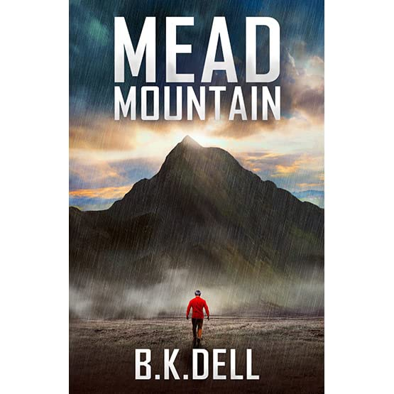 Mead mountain an inspiring christian novel by bk dell fandeluxe Document