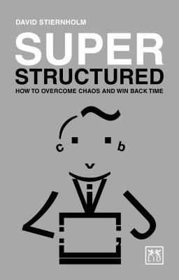 Done! Be Super-Structured in 31 Days by David Stiernholm