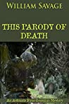 This Parody of Death (Ashmole Foxe #3)
