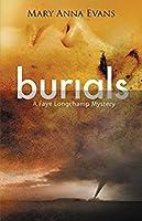 Burials (Faye Longchamp #10)