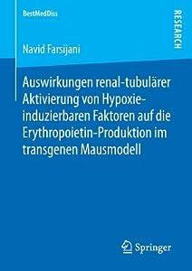 Auswirkungen Renal-Tubularer Aktivierung Von Hypoxie-Induzierbaren Faktoren Auf Die Erythropoietin-Produktion Im Transgenen Mausmodell