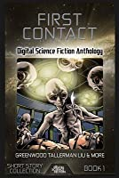 First Contact: Digital Science Fiction Anthology