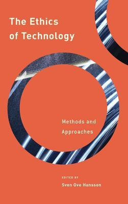 The Ethics of Technology: Methods and Approaches