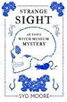 Strange Sight (Essex Witch Museum Mystery, #2)