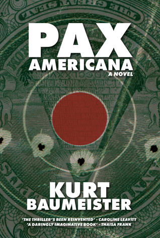 Pax Americana By Kurt Baumeister