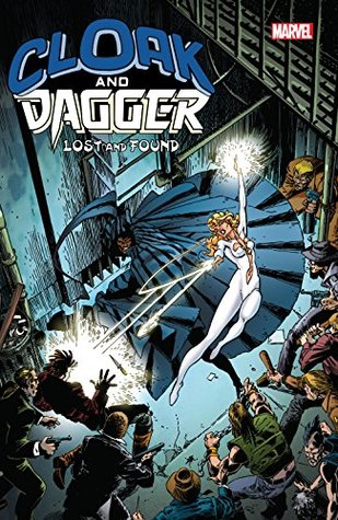 Cloak and Dagger by Bill Mantlo