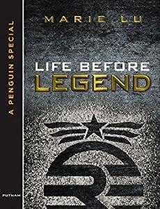 Life Before Legend: Episode 2 (Legend, #0.6)