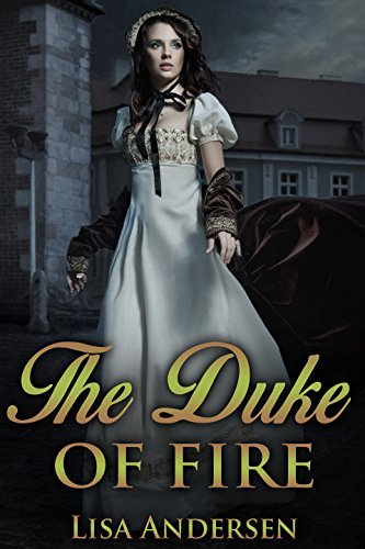 The Duke of Fire  by  Lisa Andersen