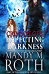 Expecting Darkness (Immortal Ops: Crimson Ops, #2)