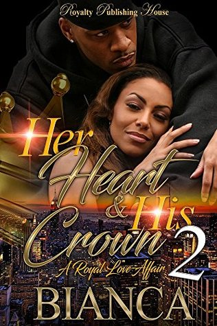Her Heart & His Crown 2 by Bianca