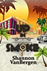 Up in Smoke (Glock Grannies #1)