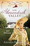 My Heart Belongs in the Shenandoah Valley: Lily's Dilemma