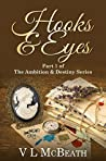 Hooks & Eyes (The Ambition & Destiny Series #1)