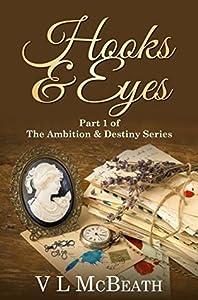 Hooks & Eyes (The Ambition & Destiny Series #1)