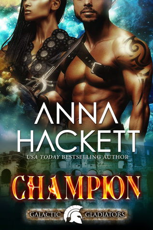 Champion (Galactic Gladiators, #5)