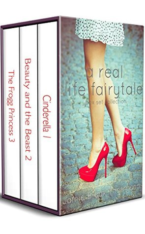 a REAL life fairy tale boxed set: books 1-3: Cinderella, Beauty and the Beast, and The Frogg Princess