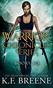 The Warrior Chronicles Boxed Set, #1-3