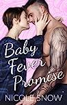 Baby Fever Promise (Baby Fever Love, #2)