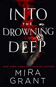 Into the Drowning Deep (Rolling in the Deep, #1)