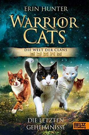 Warriors: Secrets of the Clans by Erin Hunter