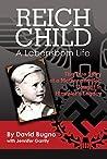 Reich Child: A Lebensborn Life