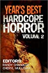 Book cover for Year's Best Hardcore Horror Volume 2