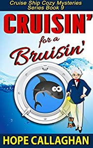 Cruisin' for a Bruisin' (Cruise Ship Mysteries, #9)