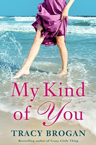 My Kind of You by Tracy Brogan