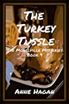 Book cover for The Turkey Tussle (The Morelville Mysteries, #9)