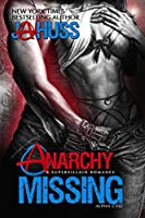 Anarchy Missing: Alpha Case (Anarchy Series Book 2)