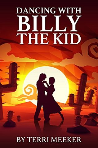 Dancing with Billy the Kid (In Time Book 2)