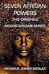Seven African Powers: The Orishas