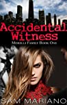 Accidental Witness (Morelli Family #1)