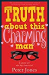 The Truth About This Charming Man: Romance with a Heist in the Tail!