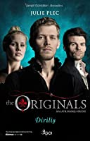 Diriliş (The Originals, #3)
