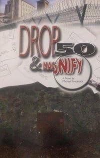 Drop 50 & Magnify