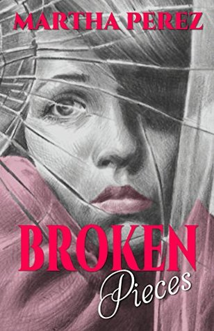 Broken Pieces by Martha Perez