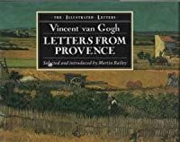 Van Gogh: Letters From Provence