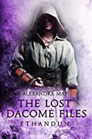 Ethandun (The Lost Dacomé Files Book 2)