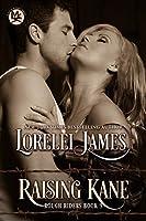 Raising Kane (Rough Riders Book 9)