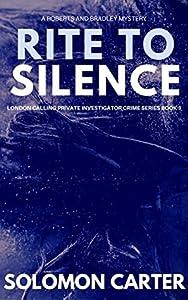 Rite To Silence (London Calling, #1)