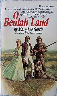 O Beulah Land (Beulah Quintet #2)