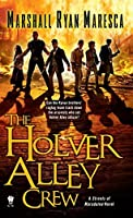 The Holver Alley Crew (The Streets of Maradaine, #1)