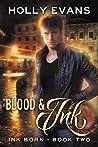 Blood & Ink (Ink Born, #2)